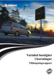 Variabel hastighet i korsningar: tillämpningsrapport