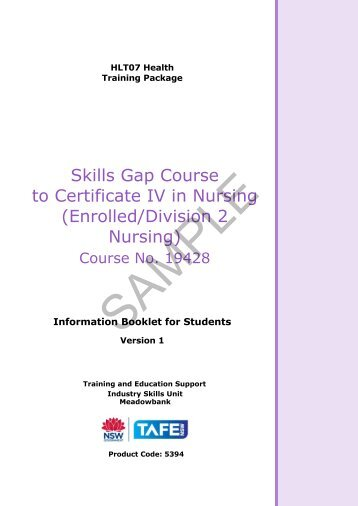 Skills Gap Course to Certificate IV in Nursing (Enrolled ... - vetres