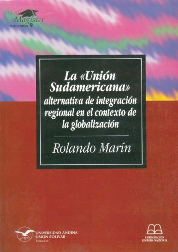 La «Unión Sudamericana - Repositorio UASB-Digital - Universidad ...