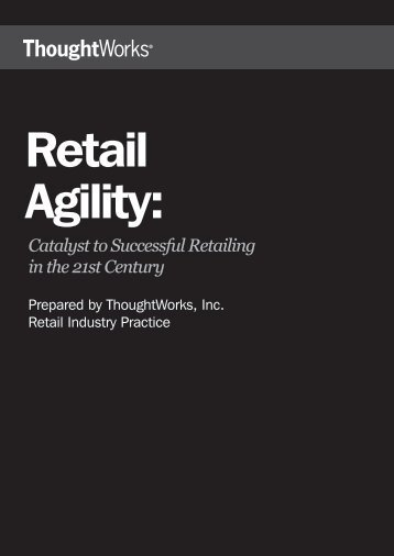Retail Agility - ThoughtWorks