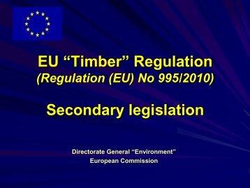 "EU ""Timber"" Regulation Secondary legislation - Illegal Logging Portal"