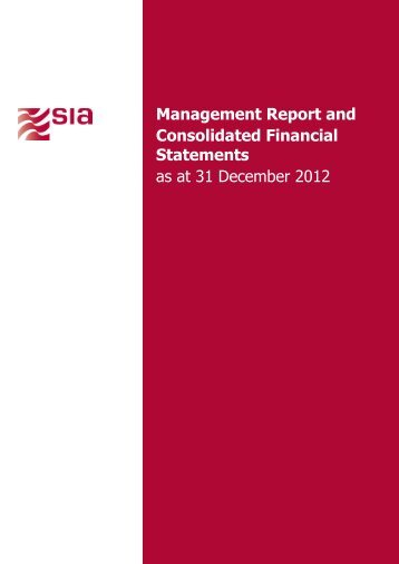 Management Report and Consolidated Financial Statements - SIA