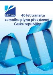 40 let tranzitu zemního plynu přes území ČR - Net4Gas