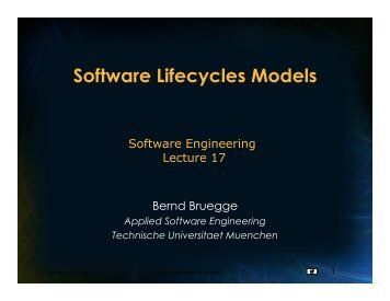 Software Lifecycles Models - Chair for Applied Software Engineering
