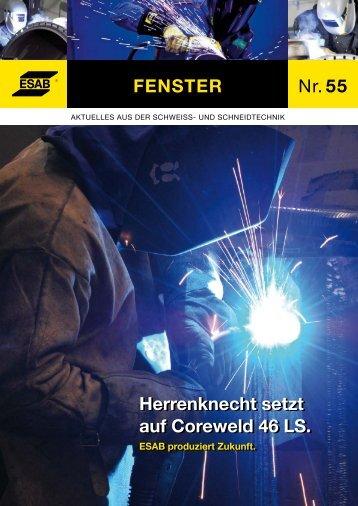 nr. 55 Fenster Herrenknecht setzt auf Coreweld 46 Ls ... - ESAB