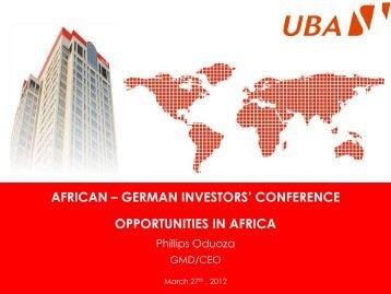african – german investors' conference opportunities in ... - UBA Plc
