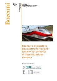 Scenari e prospettive del sistema ferroviario italiano nel ... - Ferpress