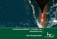 Containerschifffahrt – Profiteur der Globalisierung Jens Burgemeister