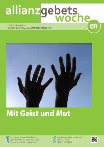 die ausführliche Beschreibung der Evangelischen Allianz Österreich.