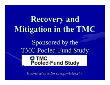 Recovery and Mitigation in the TMC - (TMC) Pooled-Fund Study