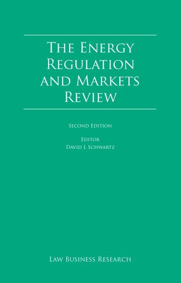 The Energy Regulation and Markets Review - World Law Group