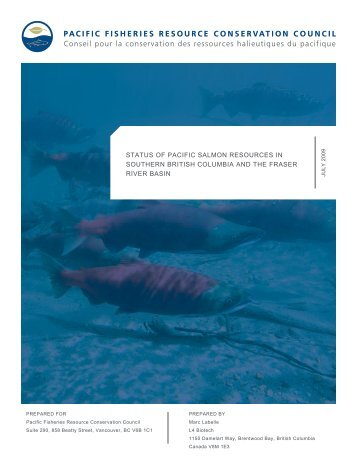 Status of Pacific Salmon Resources in Southern British Columbia ...