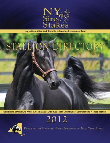 2012 Stallion Directory - New York Sire Stakes