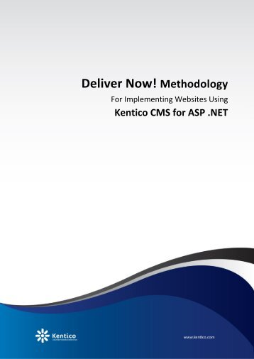 Kentico Deliver Now! Methodology - Kentico CMS for ASP.NET