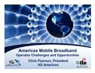 Americas Mobile Broadband: Operator Challenges ... - 4G Americas