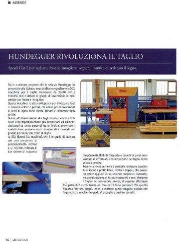 HUNDEGGER RIVOLUZIONA IL TAGLIO