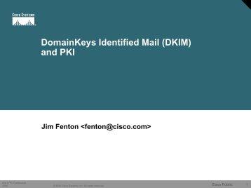 (DKIM) and Certificates - Internet2 Middleware Initiative