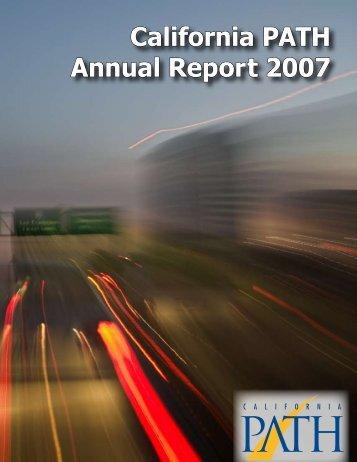 2007 Annual Report - California PATH - University of California ...