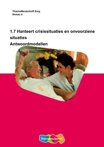 1.7 Hanteert crisissituaties en onvoorziene situaties ...