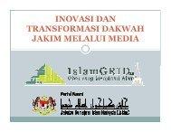 inovasi dan transformasi dakwah jakim melalui media - Jabatan ...