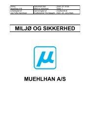 MILJØ OG SIKKERHED MUEHLHAN A/S