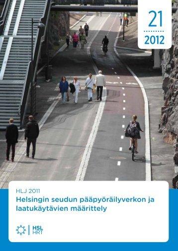 Helsingin seudun pääpyöräilyverkon ja laatukäytävien ... - HSL