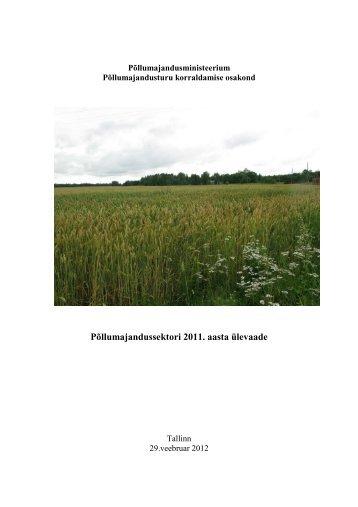 2011. aasta ülevaade (PDF 1,29 MB) - Põllumajandusministeerium