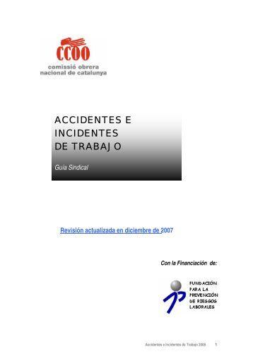 ACCIDENTES E INCIDENTES DE TRABAJO - CCOO de Catalunya