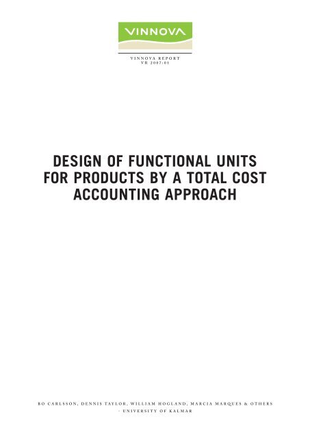 Design of Functional Units for Products by a Total Cost ... - Vinnova