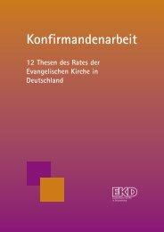 12 Thesen des Rates der EKD - Evangelische Kirche in Deutschland