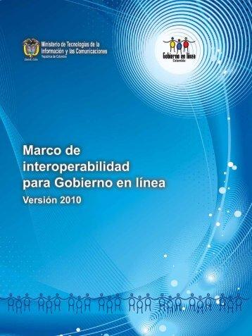 Marco de Interoperabilidad.pdf - Gobierno en línea.
