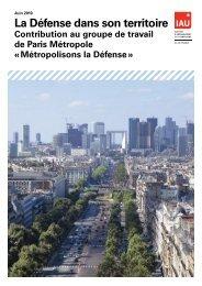 La Défense dans son territoire » - IAU – juin 2010 - Paris Métropole