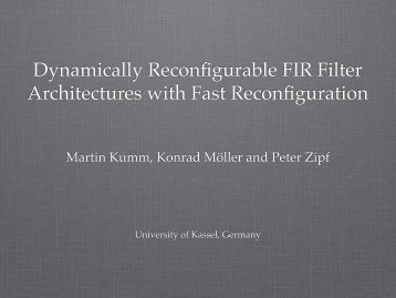 Dynamically Reconfigurable FIR Filter Architectures with Fast ...