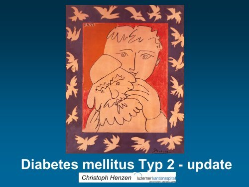 Diabetes Typ II – Update - Vereinigung Zuercher Internisten