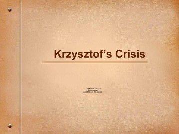 Krzysztof's Crisis
