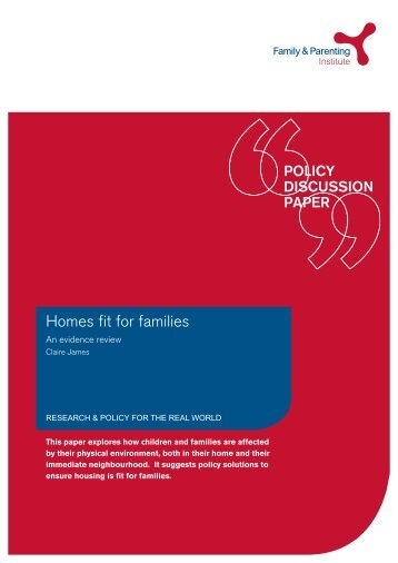 Homes fit for families - Family and Parenting Institute