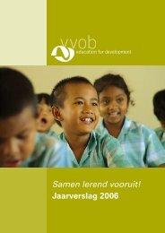 Samen lerend vooruit! Jaarverslag 2006 - VVOB