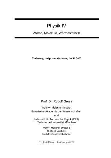 Vorlesungsskript Physik IV - Walther Meißner Institut - Bayerische ...