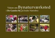 Vision om Bynaturværksted i De Gamles By
