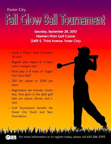 Fall Glow Ball Golf Tournament Flyer and Registration - Foster City