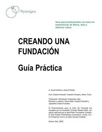 Creando Una Fundación: Guía Práctica para Profesionales - Synergos