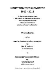 INDUSTRIOVERENSKOMSTENE 2010 - 2012 - Fellesforbundet