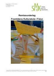 Remissunderlag Framtidens Kulturskola i Falun - Falu Kommun