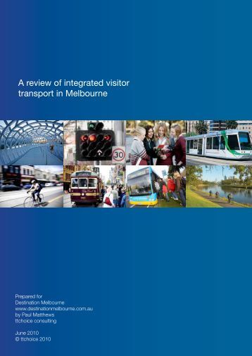 A review of integrated visitor transport in Melbourne - Destination ...