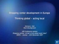 Shopping center development in Europe Thinking ... - Reed Midem