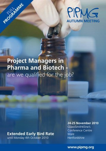Project Managers in Pharma and Biotech - are we ... - PIPMG.ORG