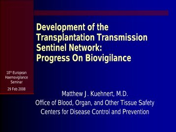 Kuehnert, Matthew - International Haemovigilance Network