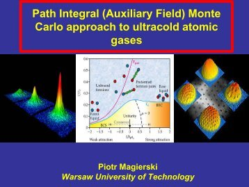 Path Integral Monte Carlo approach to ultracold atomic gases