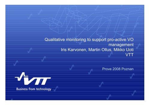 Qualitative monitoring to support pro-active VO management Iris ...