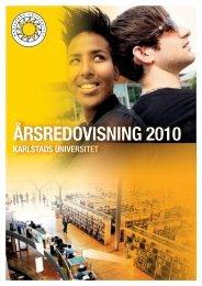 Årsredovisning 2010.pdf - Karlstads universitet